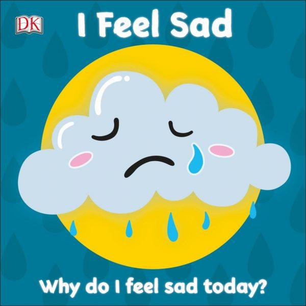 First Emotions I Feel Sad