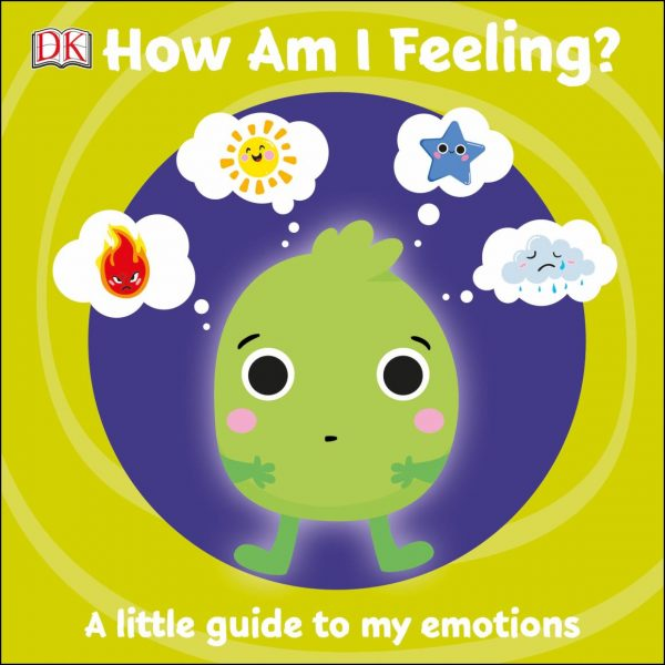 First Emotions How Am I Feeling?