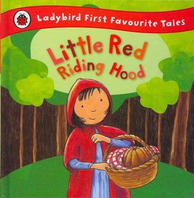 Ladybird First Favourite Tales-Red Riding Hood